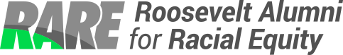 Roosevelt Alumni for Racial Equity (RARE)